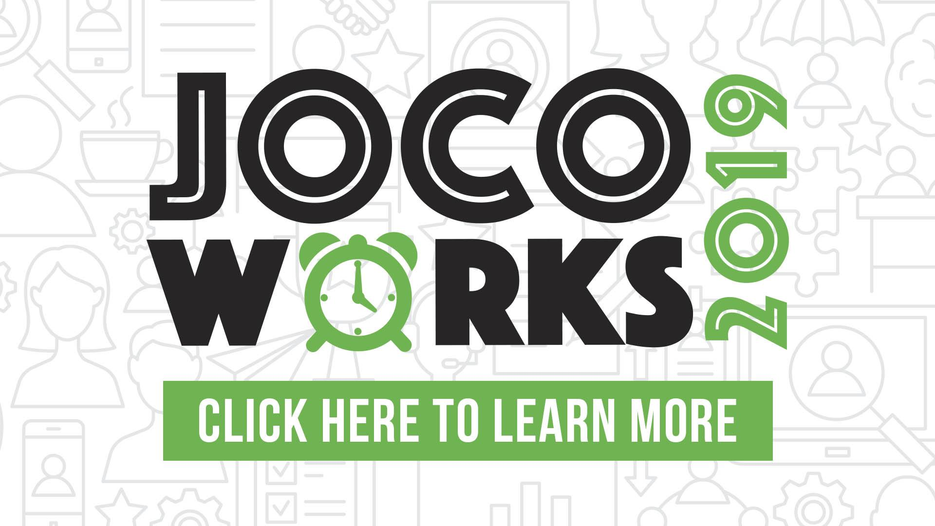 JoCo Works 2019. Click here to learn more.