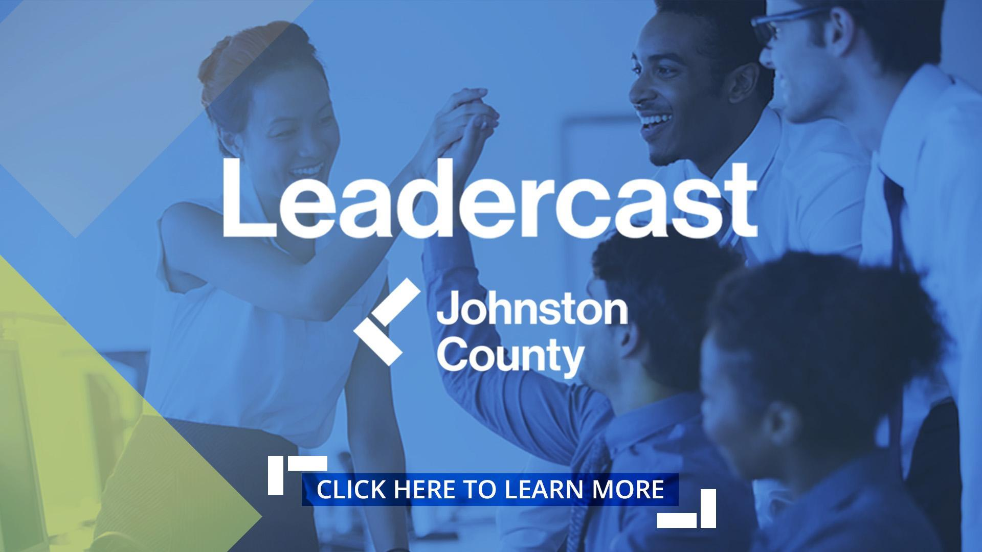 Leadercast Johnston County. Click here to learn more.