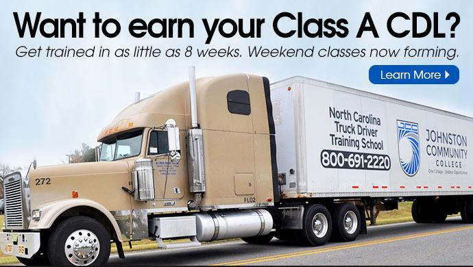 Want to earn your Class A CDL? Get trained in as little as 8 weeks. Weekend classes now forming. Learn More >