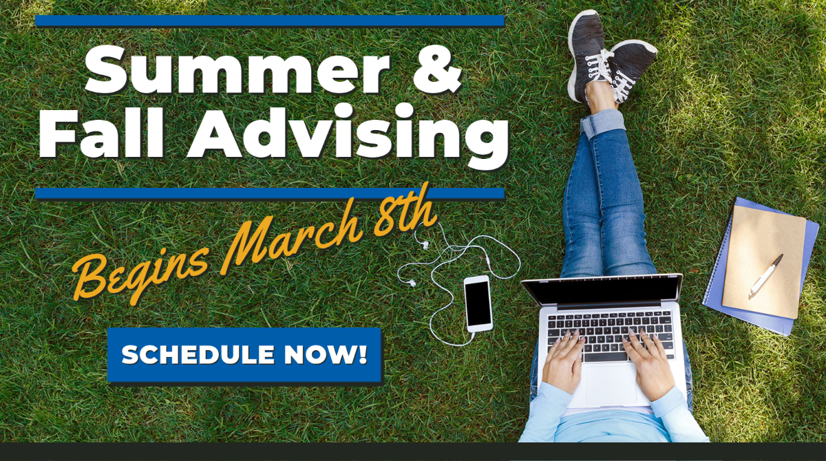 Summer and Fall Advising begins March 8th
