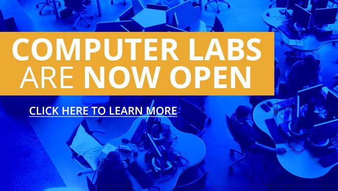 Computer Labs are Now Open. Click Here to Learn More