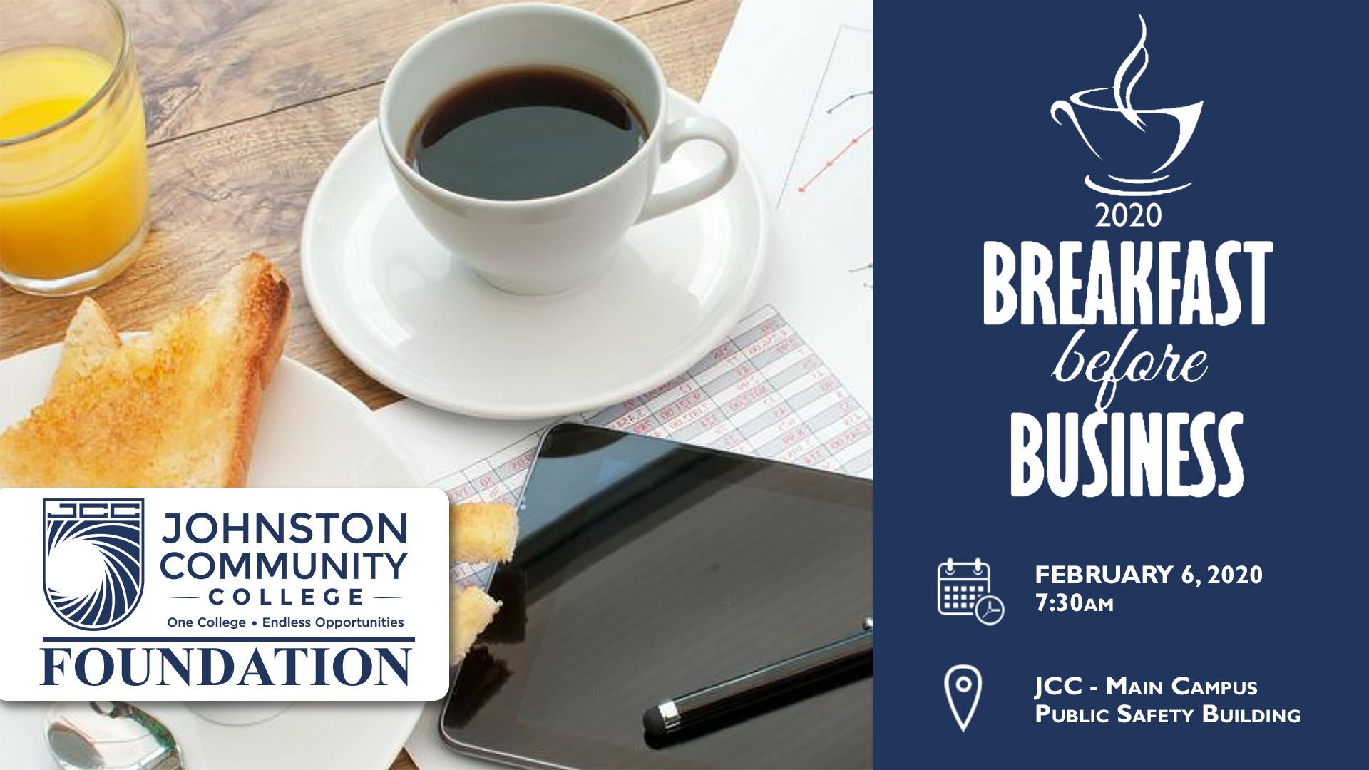 2020 Breakfast before business. February 6, 2020 at 7:30AM in the Public Safety Building on Main Campus. Click here to learn more.