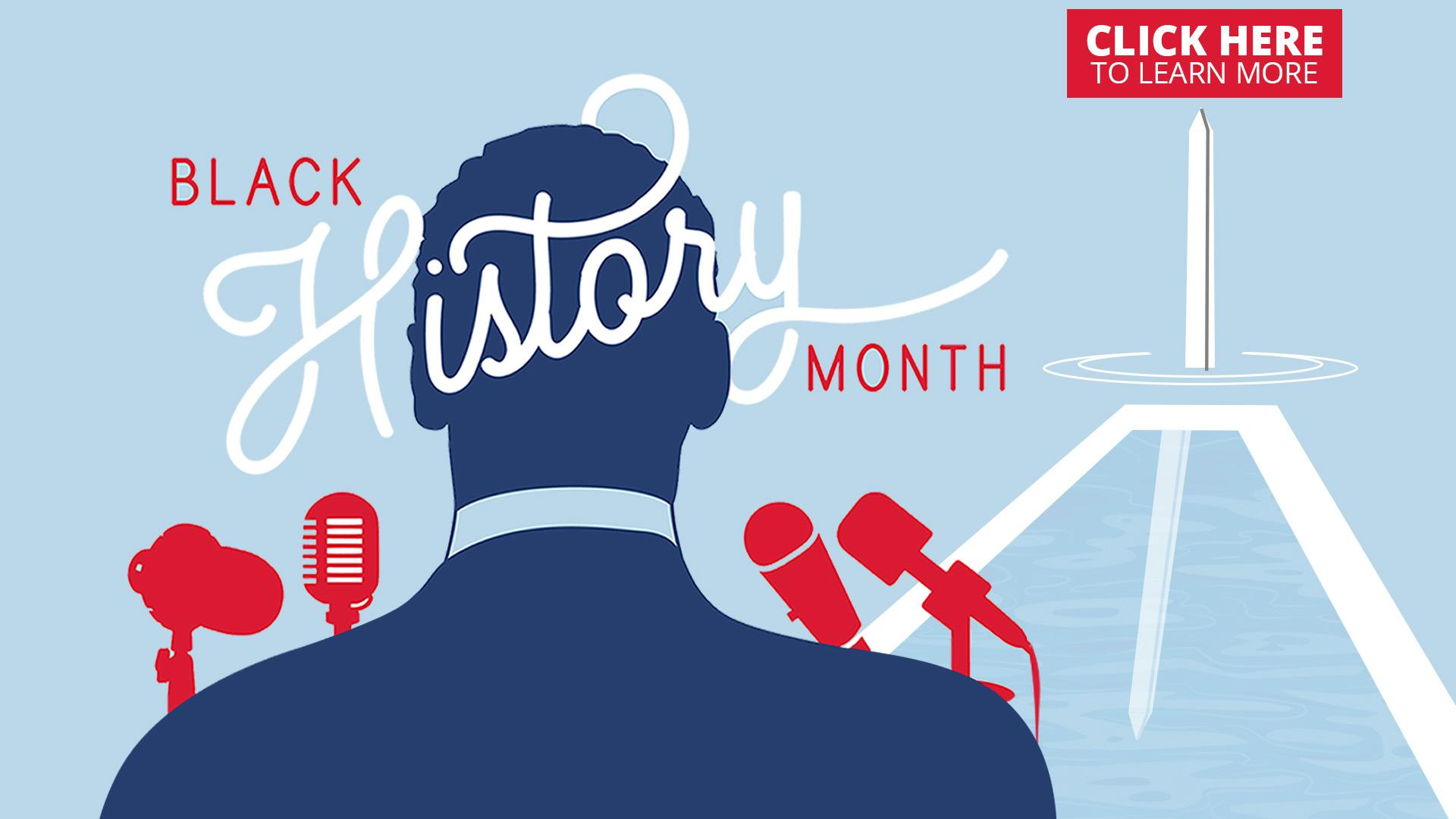 Black History Month. Click here to learn more.
