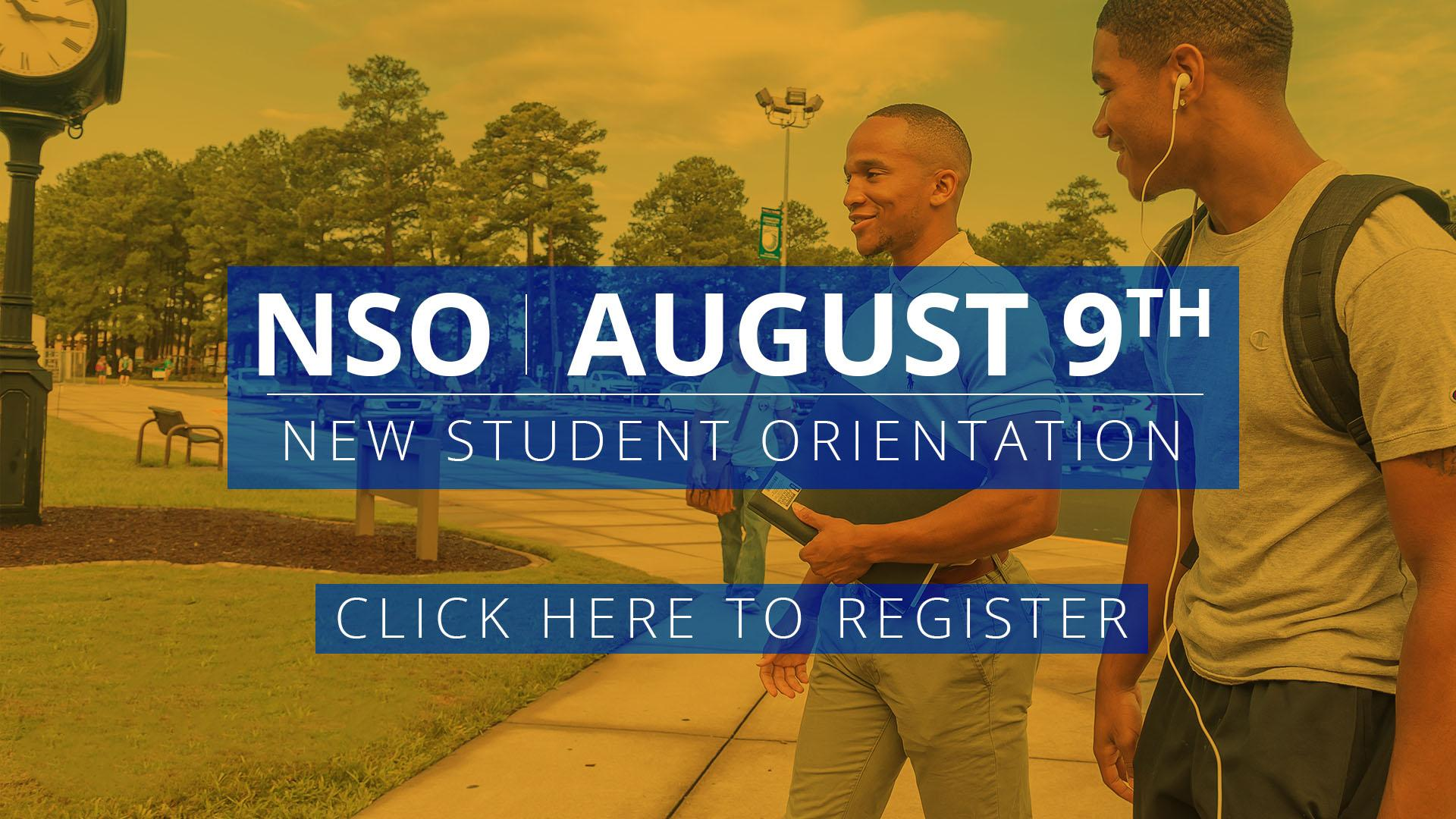 New Student Orientation - August 9th. Click here to Register.