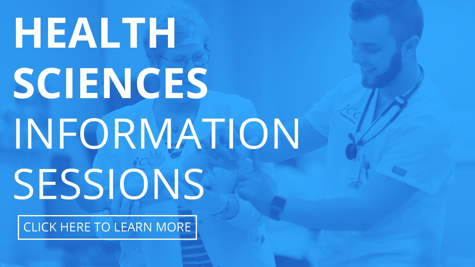 Health Sciences Information Session. Click here to learn more.