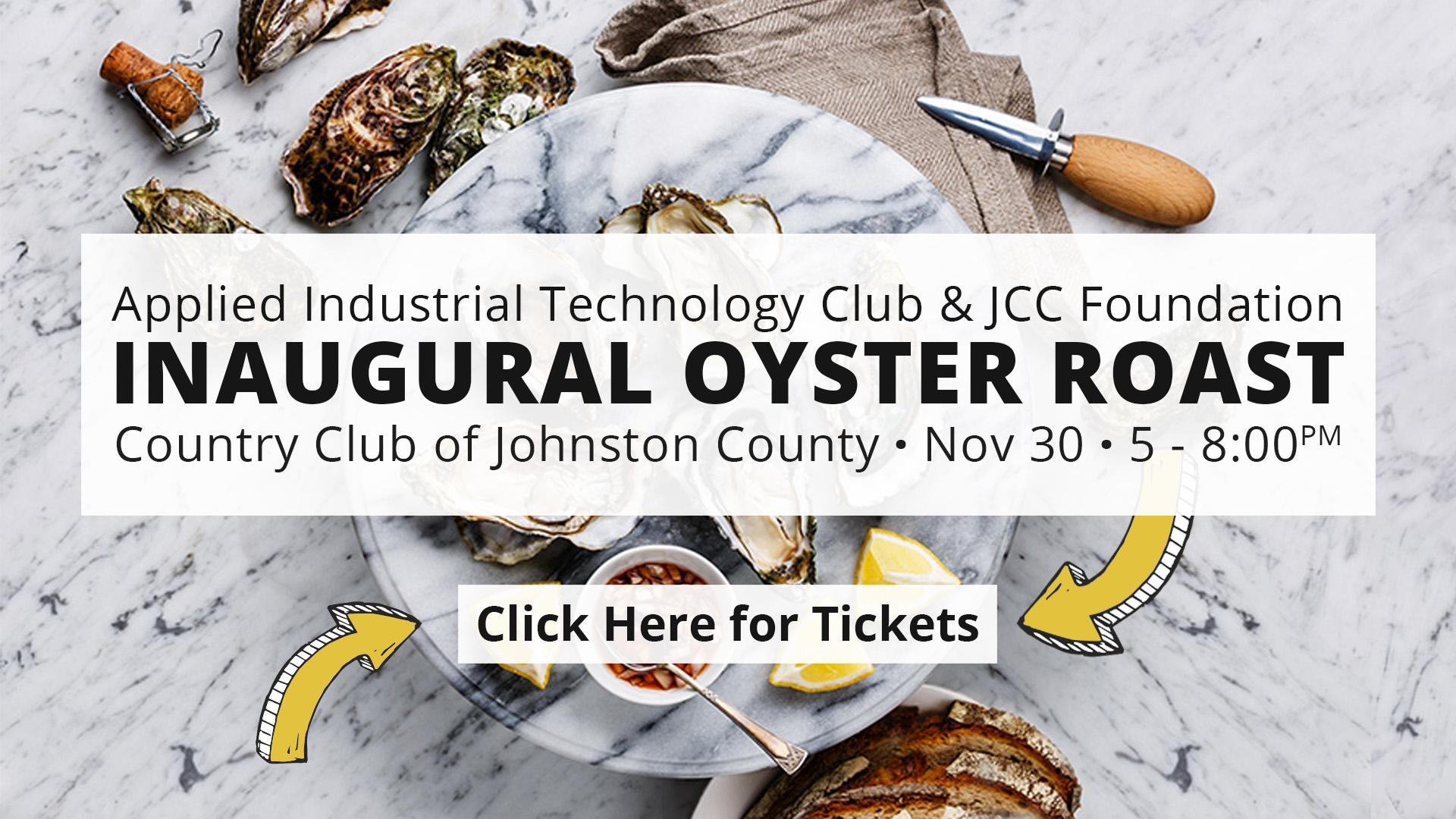 Inaugural Oyster Roast to Support Johnston Community College Applied Industrial Technology Club & The JCC Foundation - Click Here for Tickets