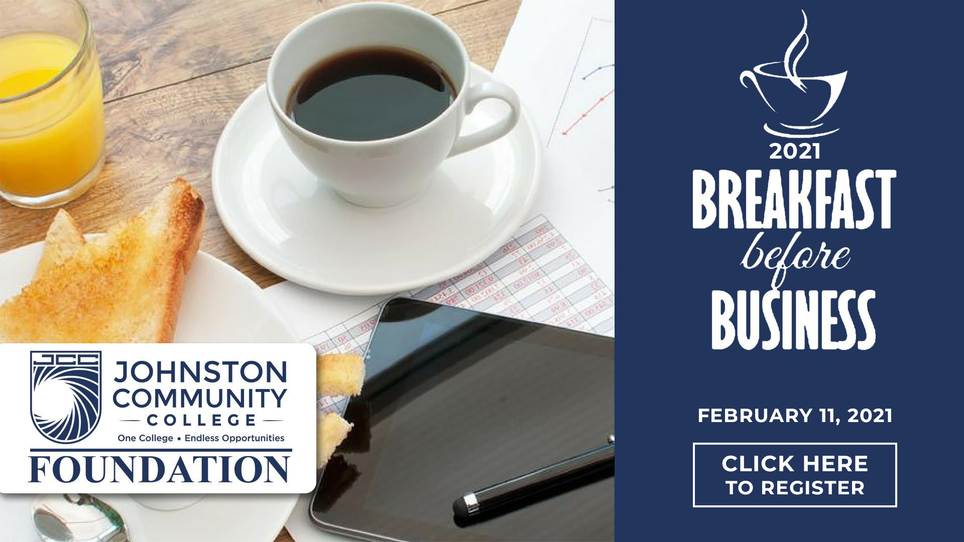 2021 Breakfast Before Business. Click here to register.