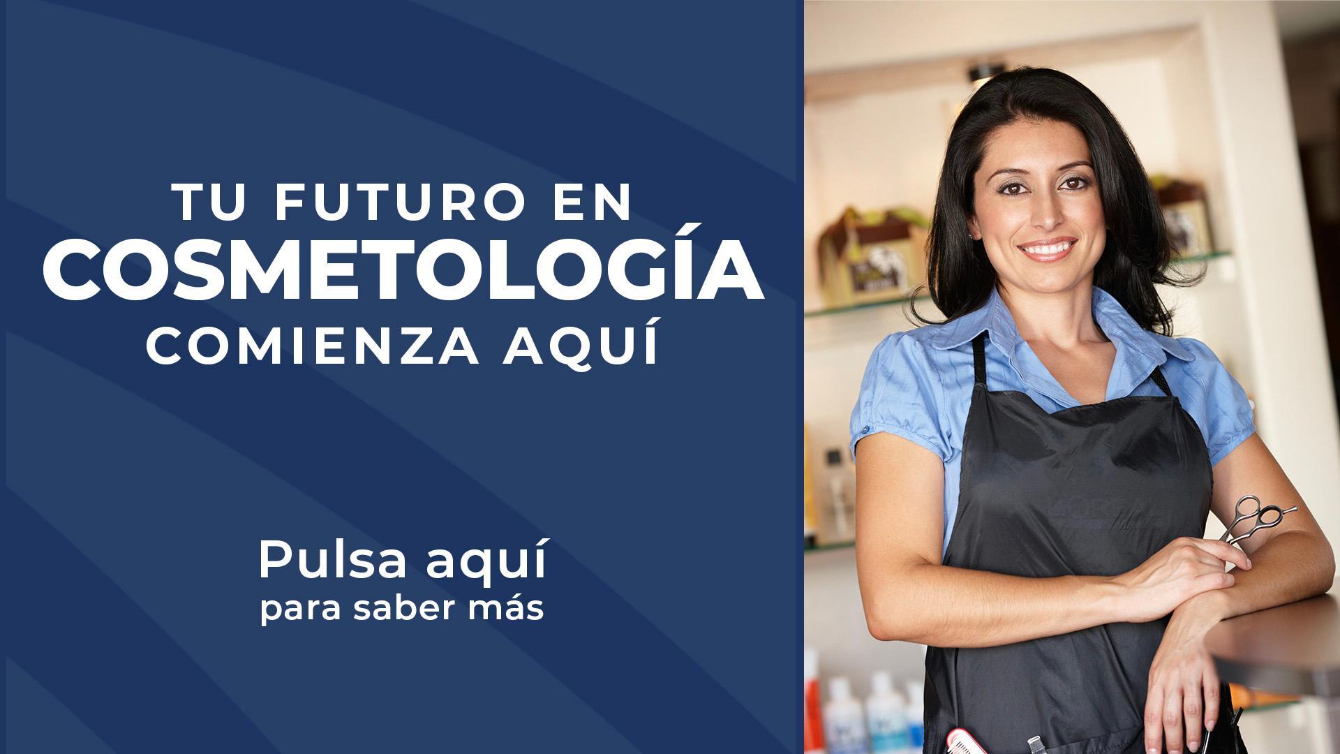 Tu futuro en cosmetología comienza aquí