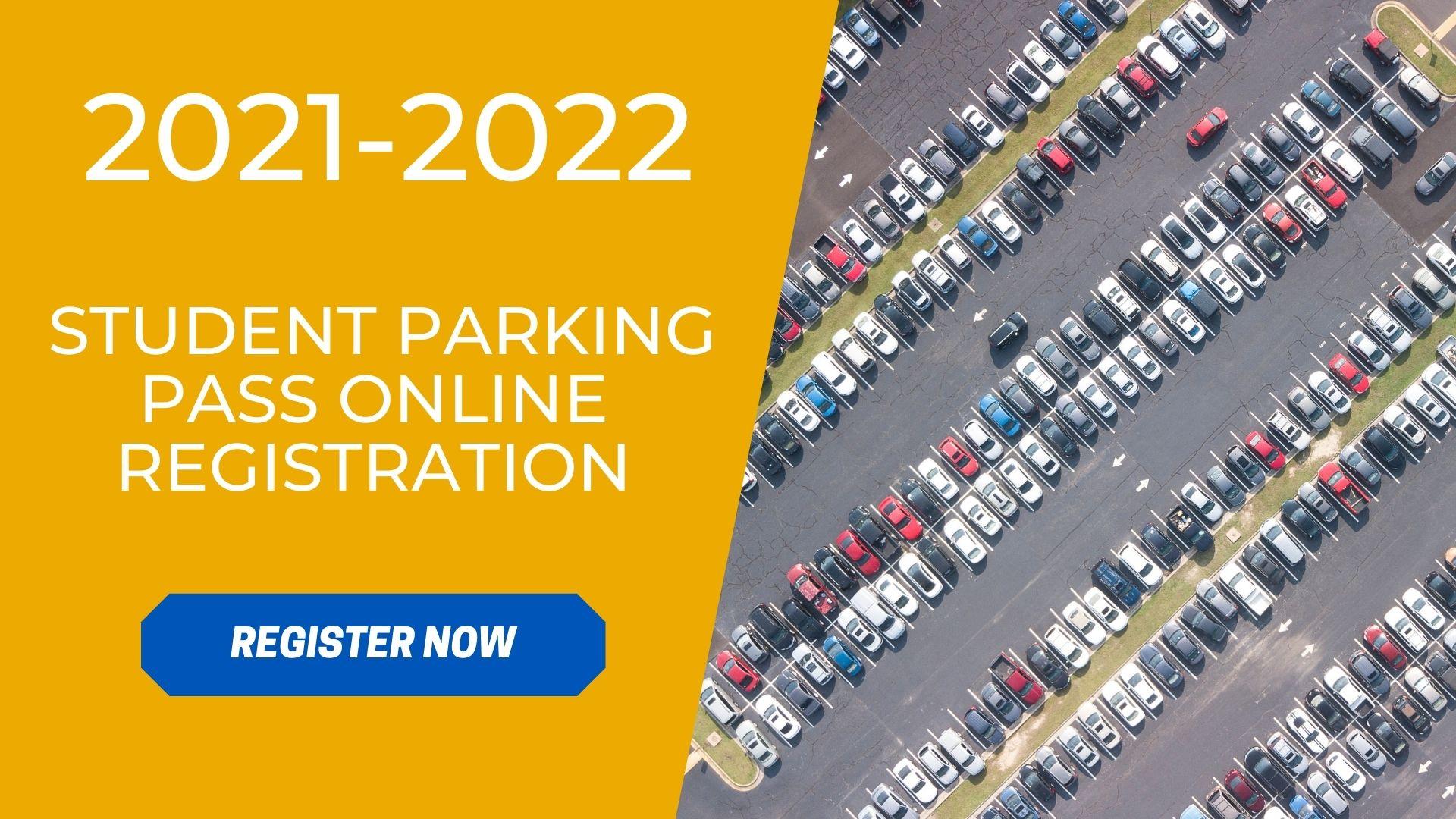 2021-2022 Student Parking Pass Registration