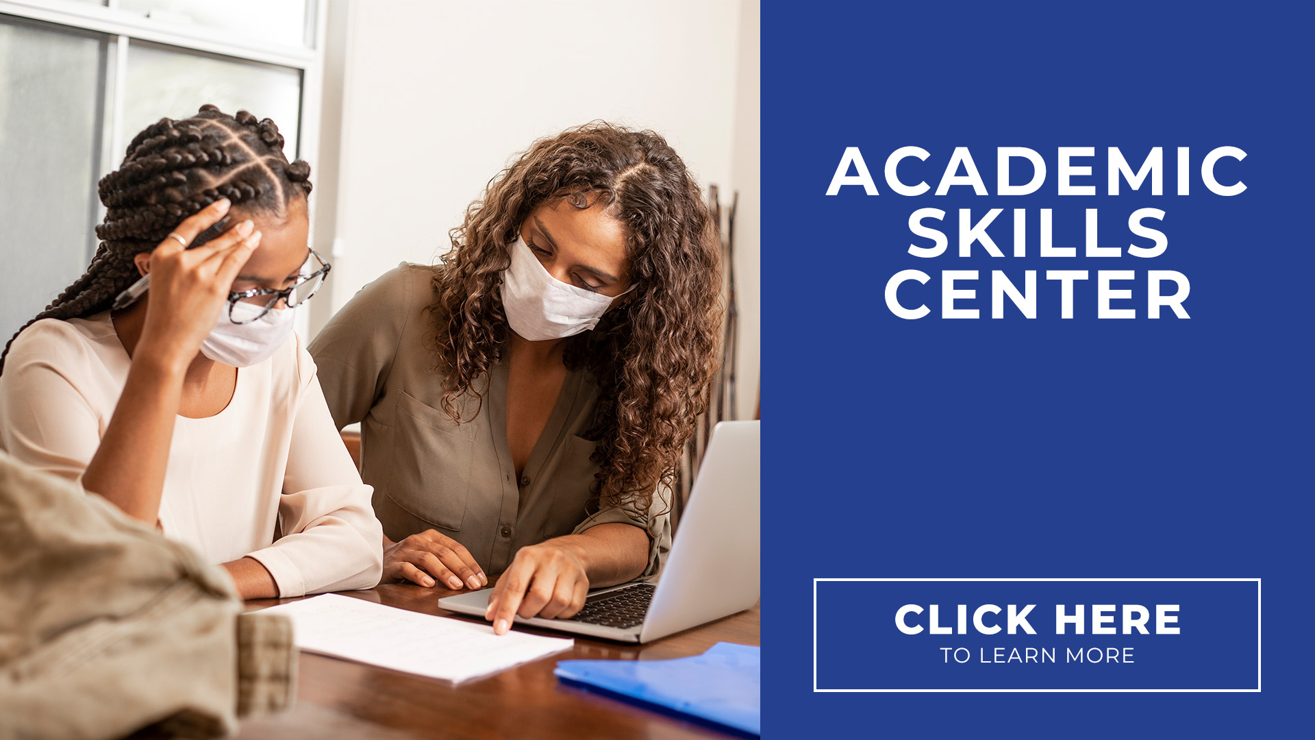 Academic Skills Center. Click here to learn more.