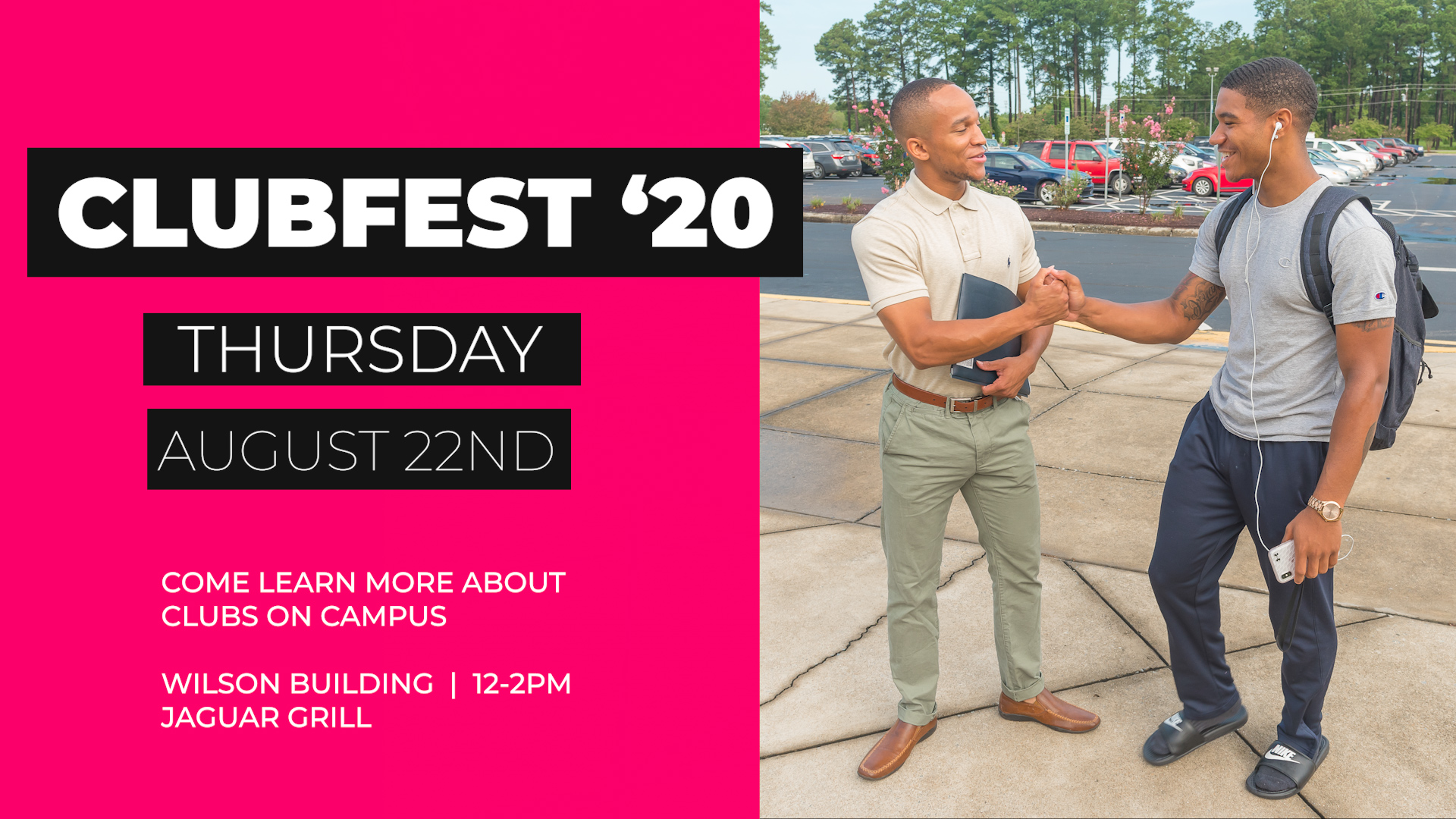Club Fest - Thursday August 22nd. Come learn more about clubs on campus. Wilson building from 12-2pm in the Jaguar Grill