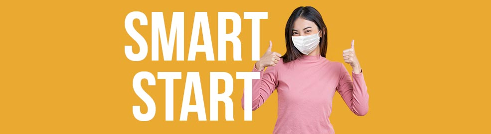 Smart Start. Welcome Back to Campus. Image of young man and young woman wearing mask.