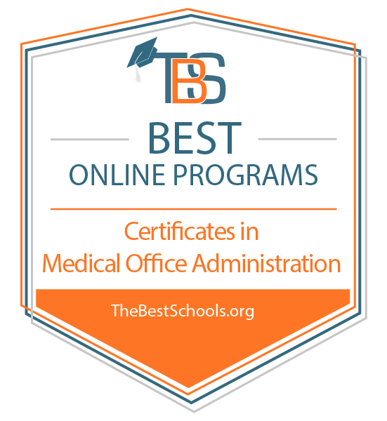 TBS Best Online Programs Certificates in Medical Office Administration TheBestSchools.org