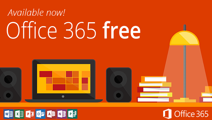 Available now! Office 365 FREE